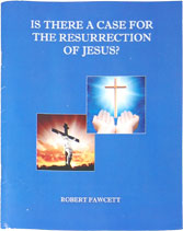 robert fawcett is there a case for the resurrection of Jesus?